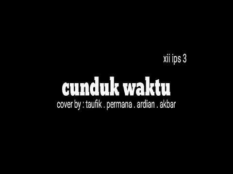 CUNDUK WAKTU COVER (contoh musikalisasi puisi bahasa sunda ) lagu + puisi