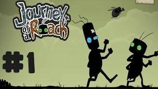 Journey of a Roach - Walkthrough - Part 1 (PC) [HD]