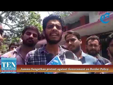 Jammu Sangathan protest against Government on Border Policy.