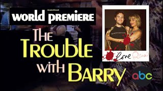 THE TROUBLE WITH BARRY (ABC TV MOVIE OF THE WEEK)
