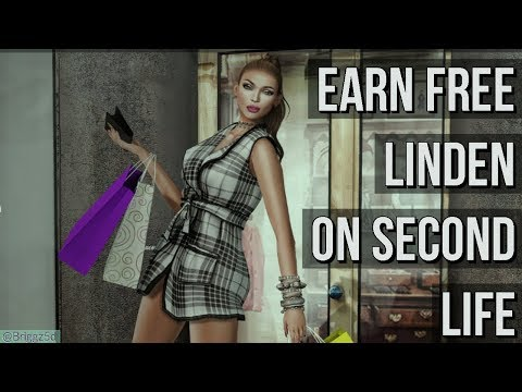 How to earn Free Linden Dollars for SecondLife - 2018