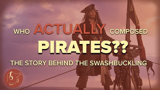 Pirates Of The Caribbean - Who REALLY Composed The Soundtrack
