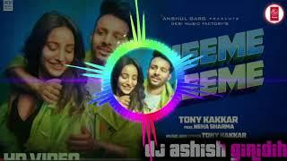 Dheeme Dheeme Tony Kakkar Dj Tik Tok Viral Love Mix Gori Tu Bada Sarmati Hai BM Music