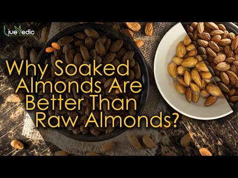 why-soaked-almonds-are-better-than-raw-almonds- -live-vedic