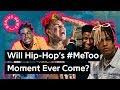 Will Hip-Hop's #MeToo Moment Ever Come? | Genius News