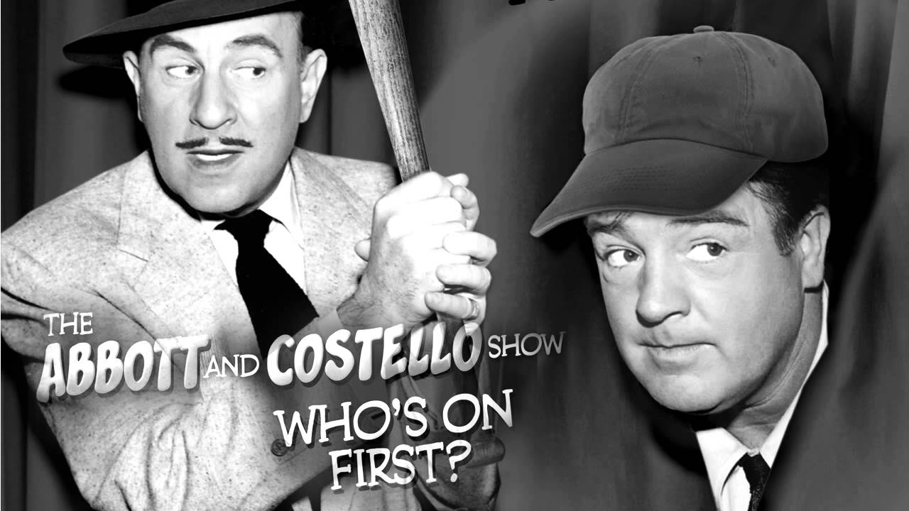 Image result for abbott and costello who's on first