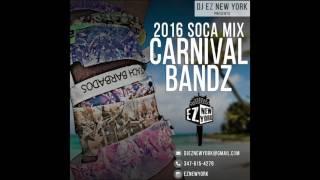 Carnival Bandz: 2016 Soca Mix