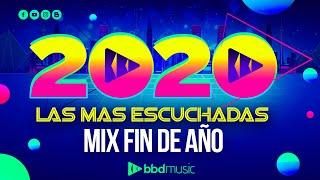 MIX AÑO NUEVO 2021 // LAS MAS ESCUCHADAS 2020 // MIX FIN DE AÑO