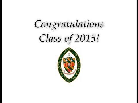 Senior Video 2015 Knoxville Catholic High School