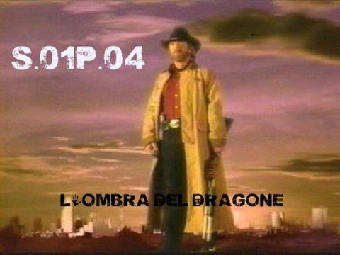Walker Texas Ranger | 1x04 - L'ombra Del Dragone