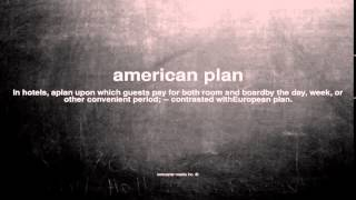 What does american plan mean