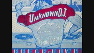 The Unknown D.J. - Breakdown