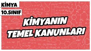 10. Sınıf Kimya - Kimyanın Temel Kanunları  2021