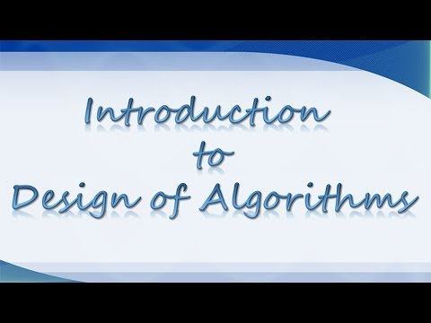 INTRODUCTION TO DESIGN OF ALGORITHMS