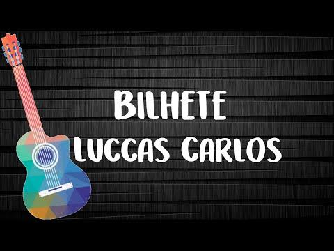Luccas Carlos - Bilhete (Letra com Cifra)