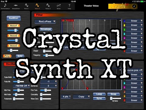CRYSTAL SYNTH XT - Let's Explore The Sounds - Demo for the iPad