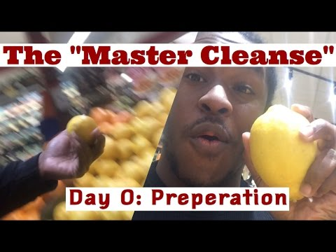 MASTER CLEANSE DETOX VLOG – DAY 0: PREPARATION