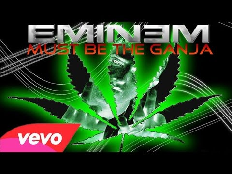 Eminem - Must Be The Ganja (Music Video)