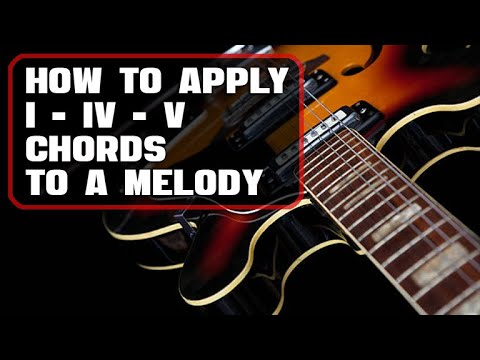 MUSIC THEORY: Applying I, IV, V Chords to any Melody
