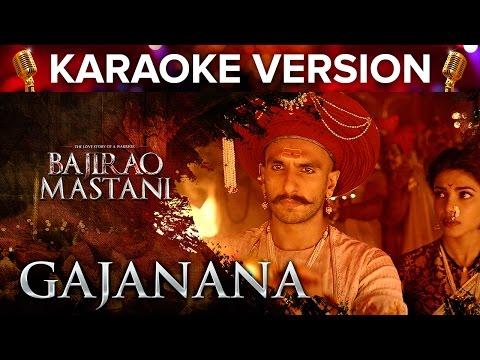 Gajanana Song Karaoke Version | Bajirao Mastani | Ranveer Singh, Deepika Padukone & Priyanka Chopra