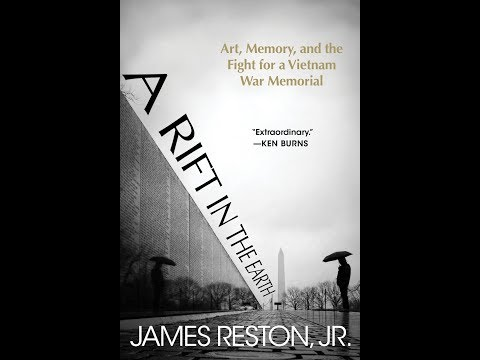 A Rift in the Earth: Art, Memory, and the Fight for a Vietnam War Memorial