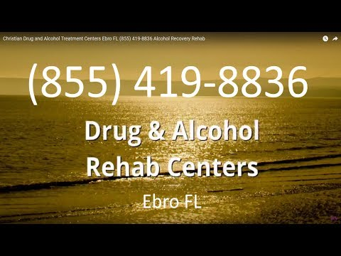Christian Drug and Alcohol Treatment Centers Ebro FL (855) 419-8836 Alcohol Recovery Rehab