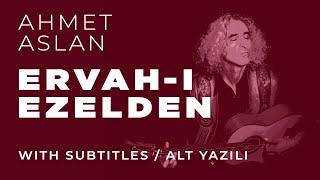 Gambar cover Ahmet Aslan - ERVAH-i EZELDE Live in Diyarbakır 2015