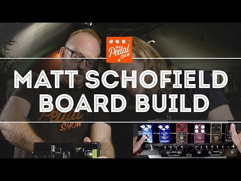 That Pedal Show – Matt Schofield New Pedalboard Build