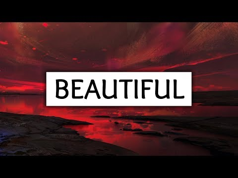 Camila Cabello, Bazzi ‒ Beautiful (Lyrics)