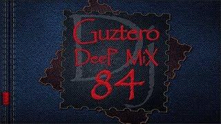 Vocal Deep HouseDj Guztero   M X 84 Deep Song 2018