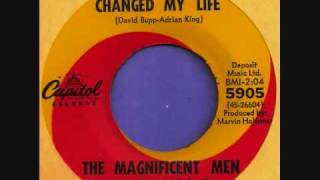 "The Magnificent Men ""You Changed My Life"""