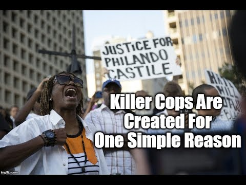 Download Youtube: Killer Cops Are Created For One Simple Reason