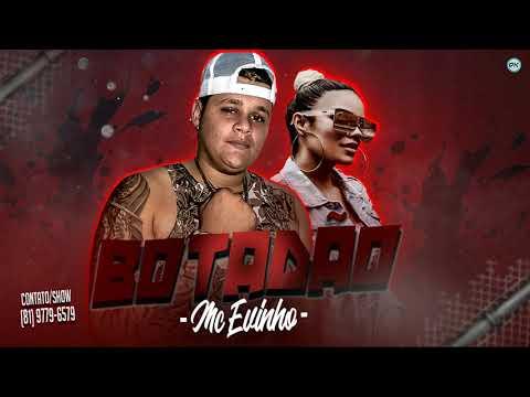 🔵 MC EVINHO - BOTADÃO - MÚSICA NOVA 2019