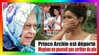 La reine Elizabeth a expulsé Archie! quitter le palais en sachant que l'enfant est trisomique