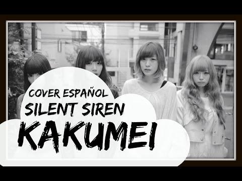 Kakumei - Silent Siren [Cover Español]