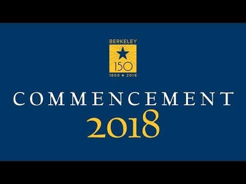 2018 Commencement, University of California, Berkeley