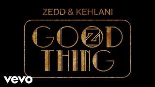 Zedd, Kehlani - Good Thing (Behind The Scenes)