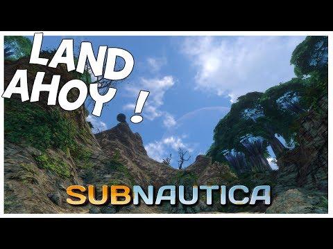 Subnautica | Land Ahoy | Ep 4