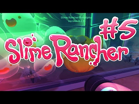 Slime Rancher - #5 - Largo then Life