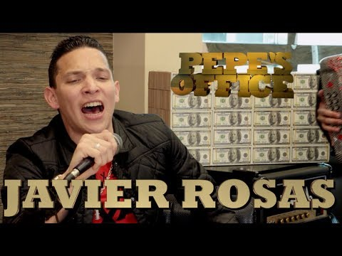 JAVIER ROSAS MUESTRA SUS NUEVOS CORRIDOS - Pepe's Office