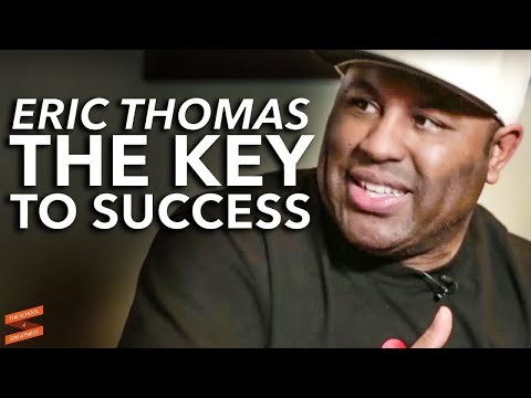 Eric Thomas: The Key to Success with Lewis Howes