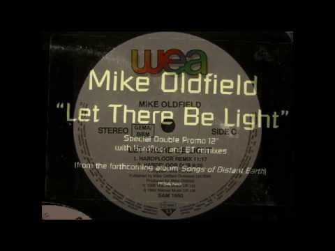 Mike Oldfield - Let there be Light | Hardfloor Remix