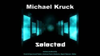Michael Kruck - Selected (Andreas Florin Remix) [Herzschlag Recordings]