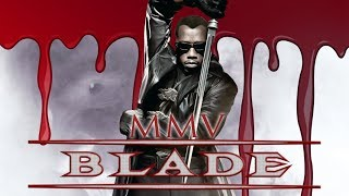 Блэйд / Blade music video