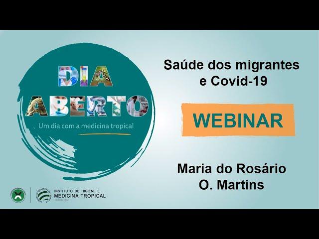 Webinar - Dia Aberto 2021 - Saúde dos migrantes e Covid 19