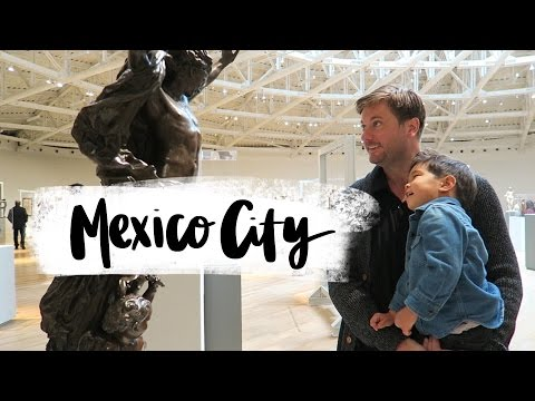 Mexico City | Family Travel Vlog