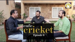 Cafe Cricket Episode 6 Recorded on 17/10/18 #PAKvAUS, #PakvInd Bilateral Series