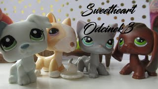 LPS:ღSweetheartღ | Odcinek 3 | Adult Toy Collector