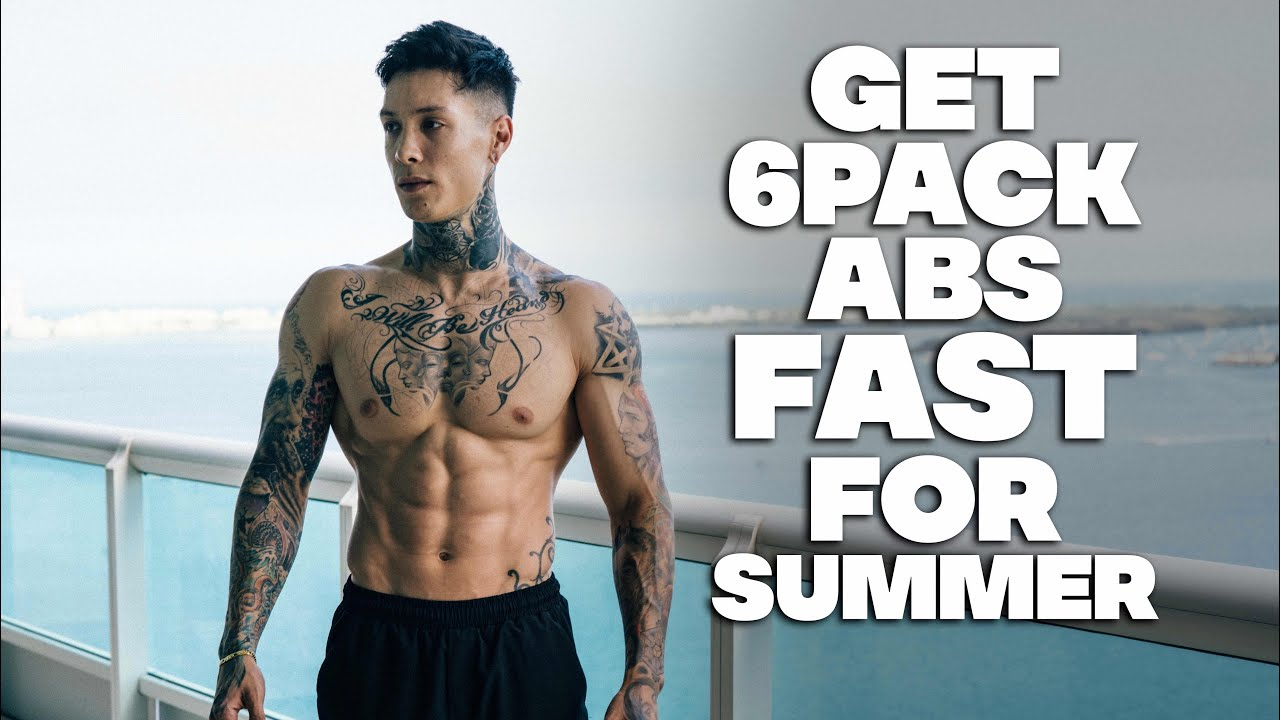 Get 6 Pack ABS Fast For Summer