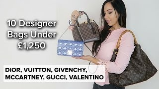 Ten Designer Bags Suggestions / ALL UNDER £1,250